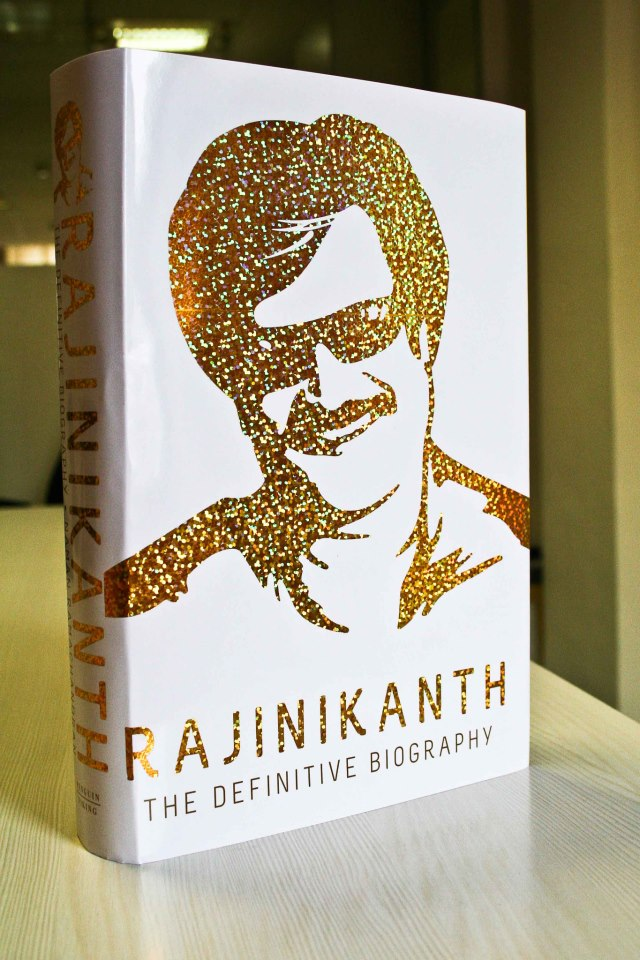 Dear Birthday, Happy Rajinikanth! The Definitive Biography Of The Iconic Superstar Releases Today!