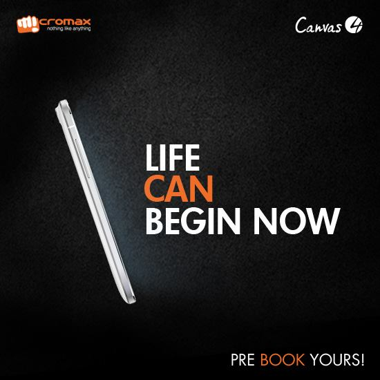 Micromax Canvas 4: Pre-Orders Begin,To Be Unveiled On July 8!