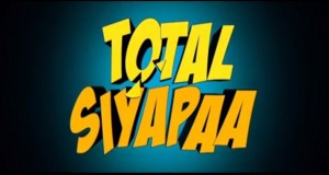 Watch: 'Total Siyapaa' Official Trailer – Starring Ali Zafar, Yami Gautam, Anupam Kher And Kirron Kher