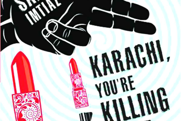 'Karachi, You're Killing Me!' by Saba Imtiaz | Book Review