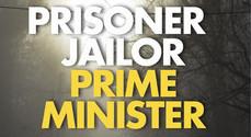 'Prisoner, Jailor, Prime Minister' by Tabrik C | Book Review
