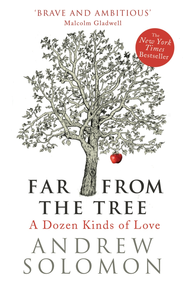 Far From The Tree By Andrew Solomon Book Review