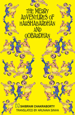 the-merry-adventures-of-harshabardhan-and-gobardhan-