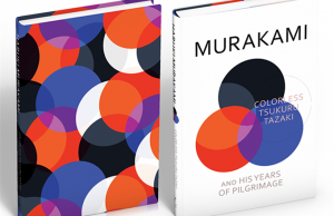 Colorless Tsukuru Tazaki and His Years of Pilgrimage Murakami
