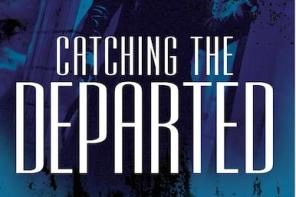 'Catching The Departed' By Kulpreet Yadav | Book Review
