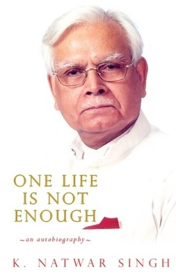 'One Life Is Not Enough: An Autobiography'   Book Review