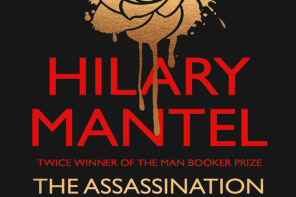 """The Assassination of Margaret Thatcher : Stories"" by Hilary Mantel 