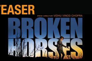 Teaser of 'Broken Horses' directed by Vidhu Vinod Chopra