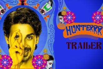 Watch: 'Hunterrr' Movie Trailer | Starring Gulshan Devaiah, Radhika Apte, Sai Tamhankar