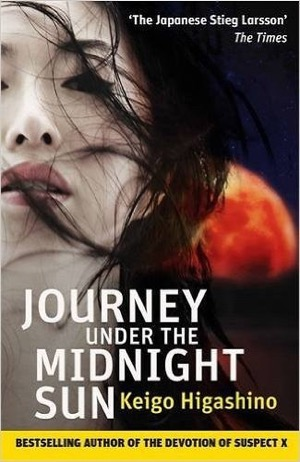 Journey Under The Midnight Sun keigo higashinoJourney Under The Midnight Sun keigo higashino