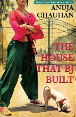 the-house-that-b-j-built-anuja-chauhan