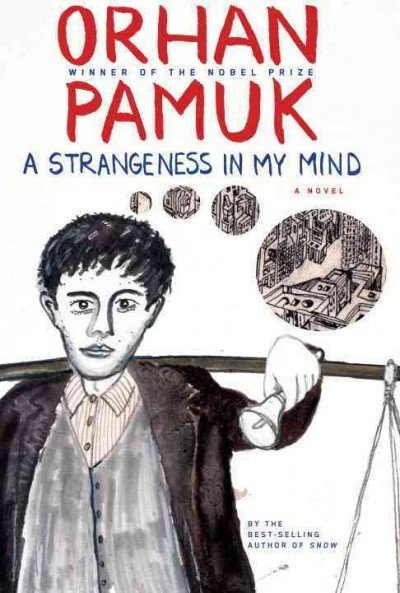 a-strangeness-in-my-mind-orhan-pamuk