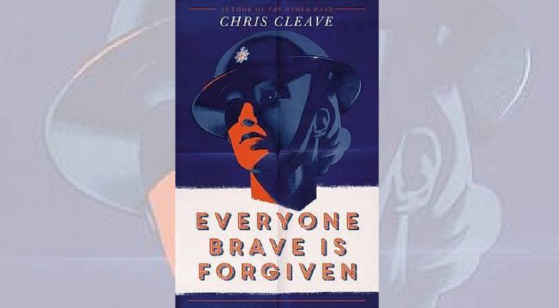'Everyone Brave Is Forgiven' by Chris Cleave | Book Review