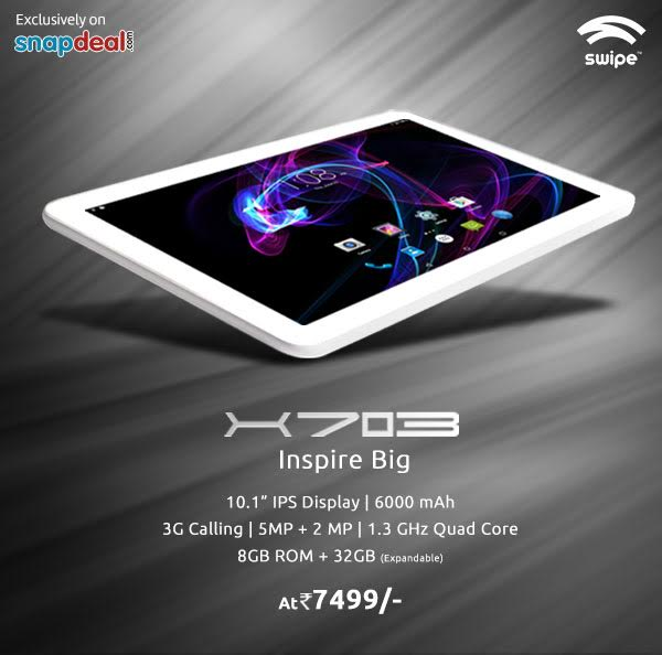 Swipe X703 launched : A large tablet with a massive battery ; priced at Rs 7499