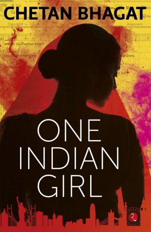chetan bhagat one indian girl
