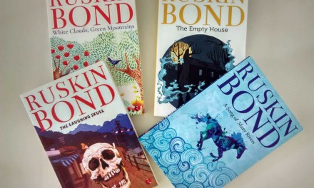 'A Song of Many Rivers', 'The Laughing Skull', 'The Empty House', 'White Clouds, Green Mountains' by Ruskin Bond   Book Review
