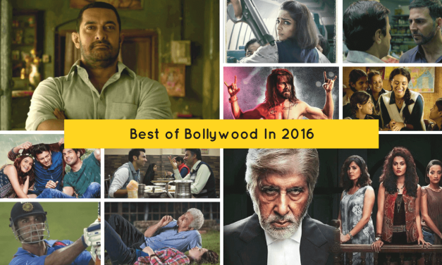 Best Of Bollywood In 2016 – Top 10 Hindi Films This Year
