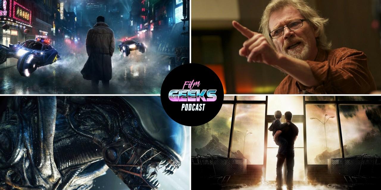 Film Geeks Podcast 20 – Alien Covenant Review | Blade Runner 2049 Trailer Reaction