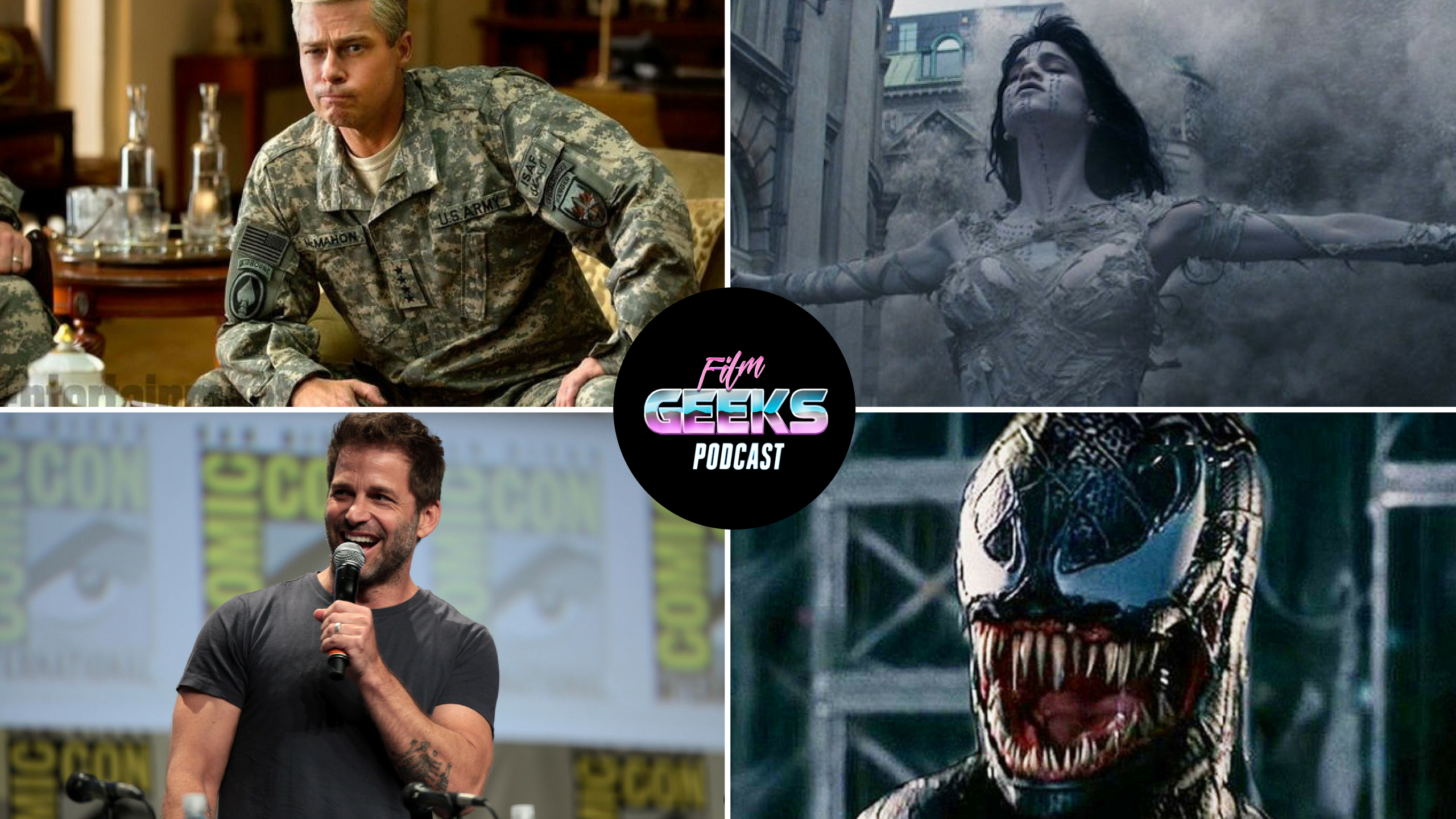Film Geeks Podcast 21 – Justice League | Dark Universe | Venom | War Machine Movie Review