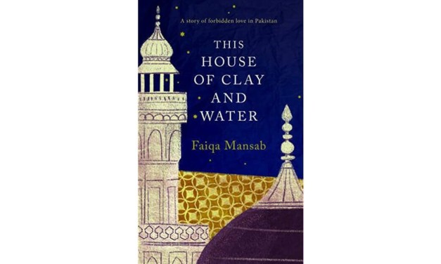 'This House of Clay and Water' By Faiqa Mansab | Book Review