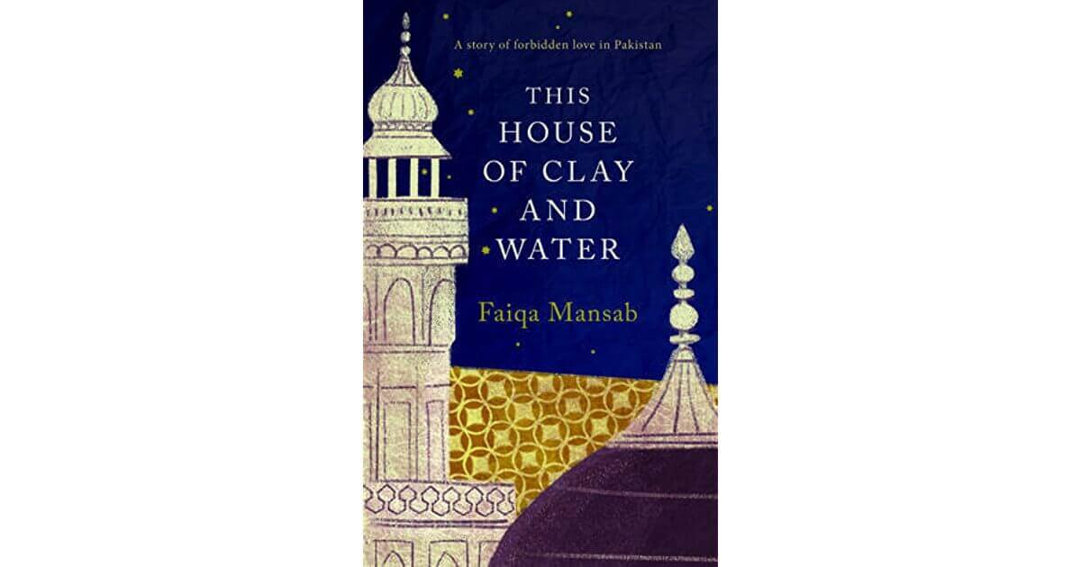 'This House of Clay and Water' By Faiqa Mansab   Book Review
