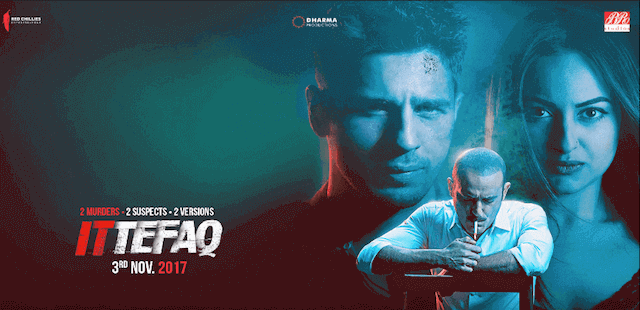 'Ittefaq' trailer starring Sidharth Malhotra, Sonakshi Sinha and Akshaye Khanna Promises an intense thriller