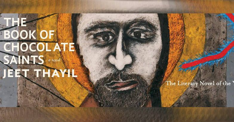 'The Book of Chocolate Saints' by Jeet Thayil | Book Review