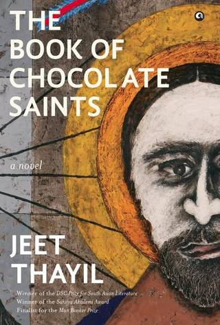 the-book-of-chocolate-saints-jeet-thayil